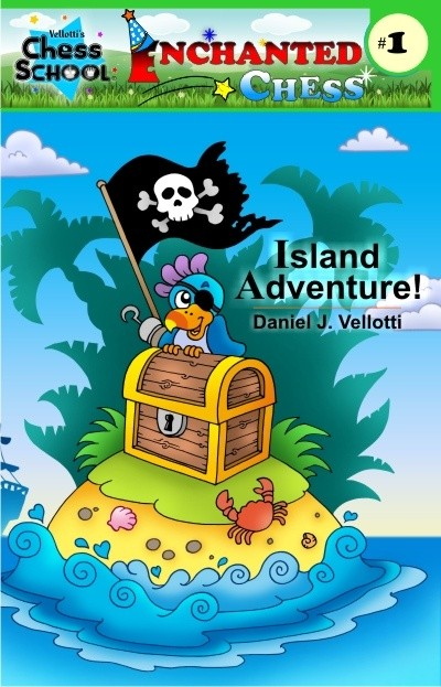 Island Adventure! (Enchanted Chess) (Volume 1)