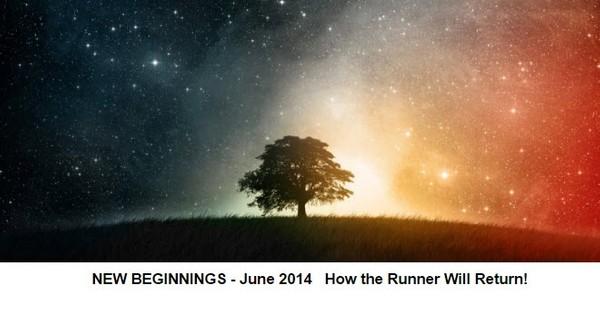 TFMwebinar - June 2014 - New Beginnings - How the Runner will Return!©