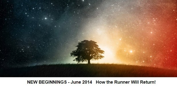 TFMwebinar - June 2014 - New Beginnings - How the Runner will Return!©