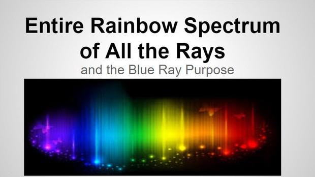 TFMwebinar - December 2015 — Entire Rainbow Spectrum of the Rays©