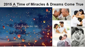 TFMwebinar - January 2015 — A Time of Miracles & Dreams Come True Part 2©