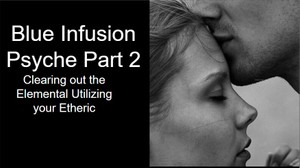 Blue Infusion Webinar The Psyche Part2©