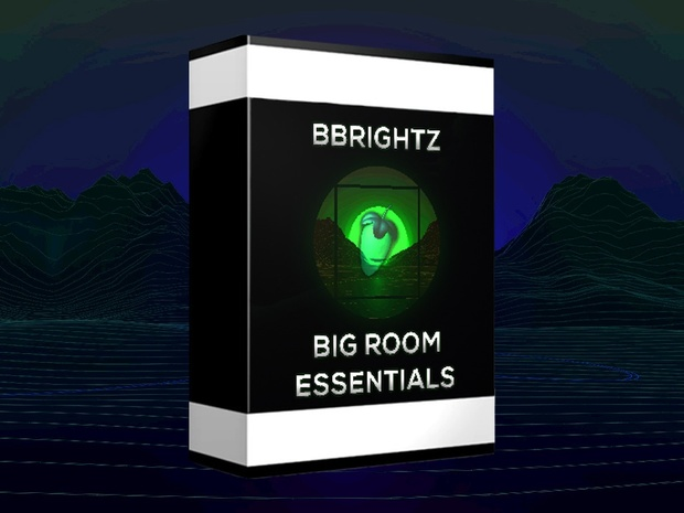 BBrightz Big Room Essentials | Sample Pack