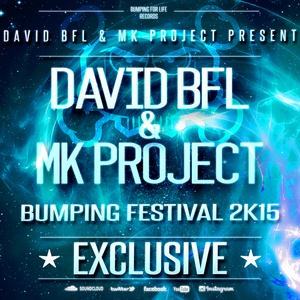 DAVID BFL & MK PROJECT - BUMPING FESTIVAL ´15