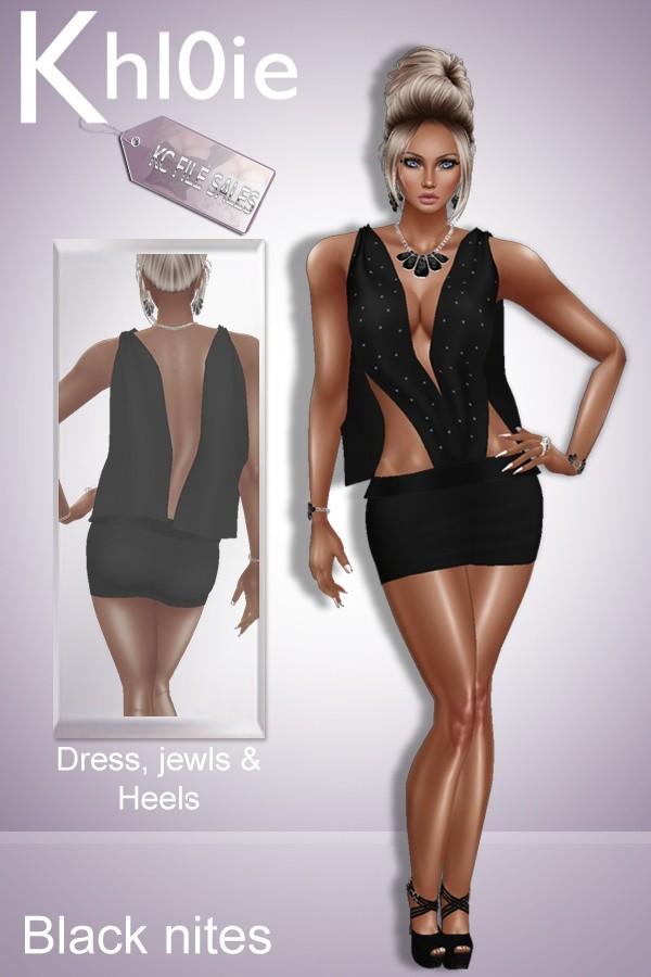 Black nites ( dress , heels and jewls)