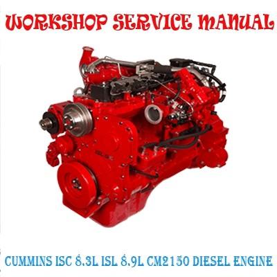 Cummins Isc 8 3l Isl 8 9l Cm2150 Diesel Engine Worksho Marvelstar2010