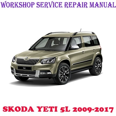 Skoda Yéti type 5 L 2009-2017 Entretien Inspection Maintenance Atelier Manuel