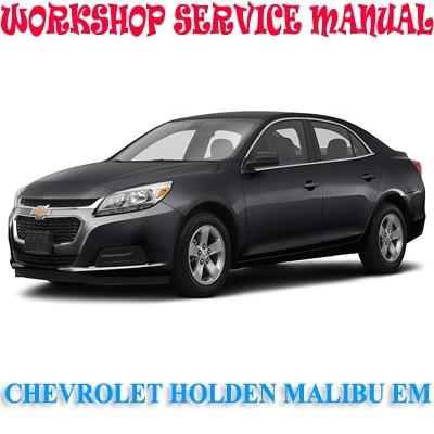 Chevrolet Holden Malibu Em 2012 2016 Workshop Service Marvelstar2010