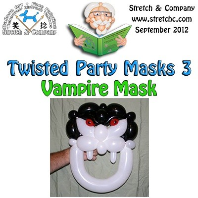 Vampire Mask from Twisted Party Masks 3 by Stretch the Balloon Dude
