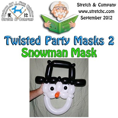Snowman Mask from Twisted Party Masks 2 by Stretch the Balloon Dude