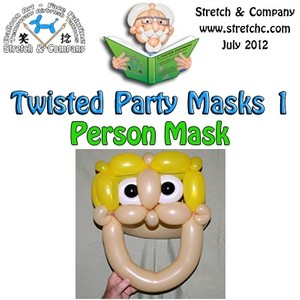 Person Mask from Twisted Party Masks 1 by Stretch the Balloon Dude