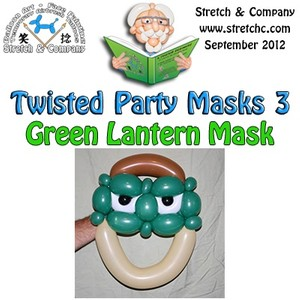 Green Lantern Mask from Twisted Party Masks 3 by Stretch the Balloon Dude