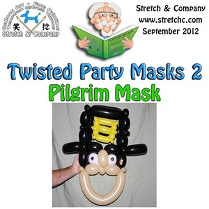 Pilgrim Mask from Twisted Party Masks 2 by Stretch the Balloon Dude