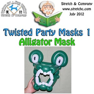 Alligator Mask from Twisted Party Masks 1 by Stretch the Balloon Dude