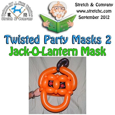Jack O Lantern Mask from Twisted Party Masks 2 by Stretch the Balloon Dude