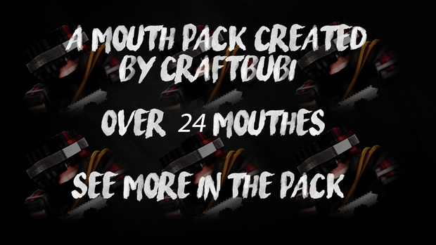 Minecraft Mouth Pack
