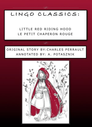 Lingo Classics: Annotated version of Le Petit Chaperon Rouge for iThings