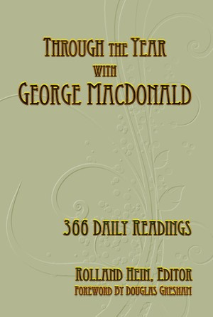 Through the Year with George MacDonald: 365 Daily Readings