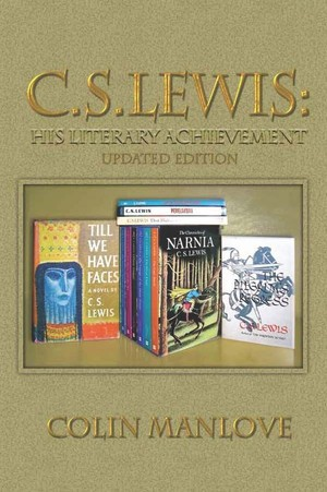 C.S. Lewis: His Literary Achievement