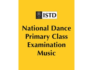 National Dance Primary Class Examination Music