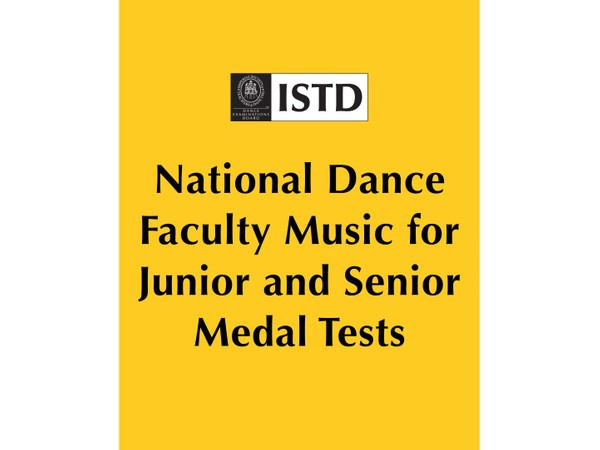 National Dance Faculty Music for Junior and Senior Medal Tests