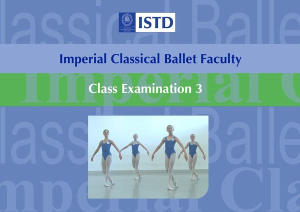ISTD Imperial Classical Ballet - Class Examination 3