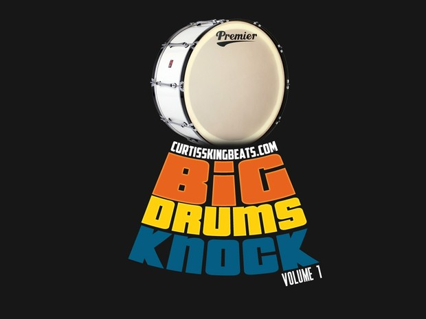 Curtiss King Beats - Big Drums Knock Vol. 1 (Digital Download)