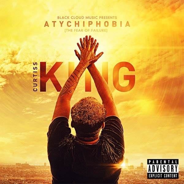 Curtiss King - Atychiphobia (The Fear Of Failure) (2012)