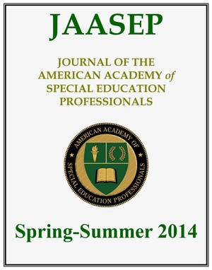 JAASEP-Spring/Summer 2014 - Journal of the American Academy of Special Education Professionals