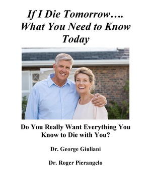 If I Die Tomorrow…. What You Need to Know Today
