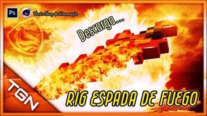 Rig Espada de Fuego