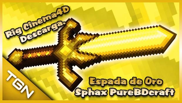 Rig Espada de Oro Sphax PureBDcraft