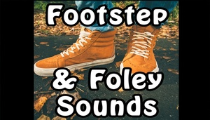 Footstep & Foley Sounds