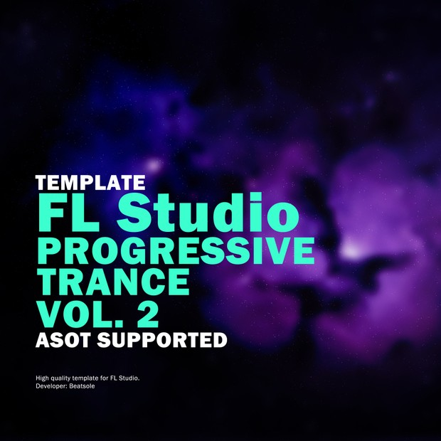 Progressive Trance FL Studio Template Vol. 2 (ASOT Supported)