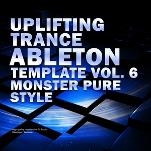 Uplifting Trance Ableton Live Template Vol. 6 (Monster Pure Style)