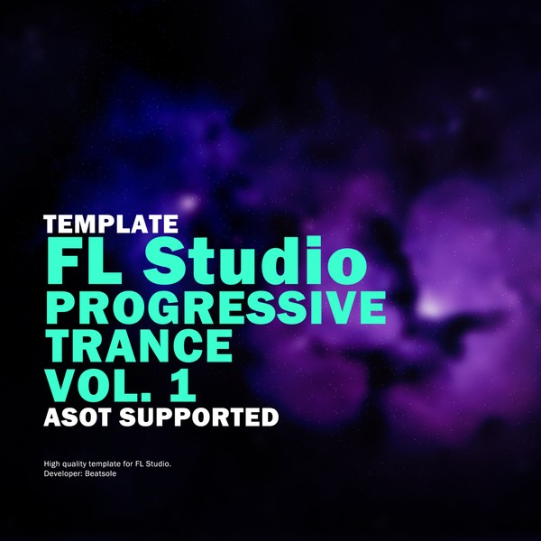 Progressive Trance FL Studio Template Vol. 1 (ASOT Supported)