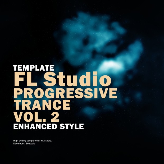 Progressive Trance FL Studio Template Vol. 2 (Enhanced Style)