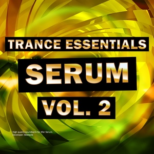 Trance Essentilas Xfer Serum Vol. 2