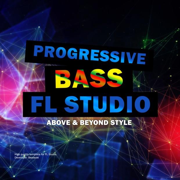 Progressive Bass FL Studio Template Vol. 1 (A&B Hello Style)
