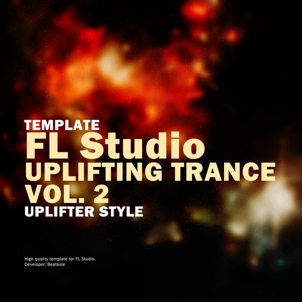 Uplifting Trance FL Studio Template Vol. 2 (Uplifter Style)