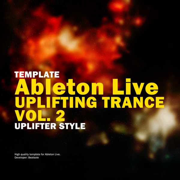 Uplifting Trance Ableton Live Template Vol. 2 (Uplifter Style)