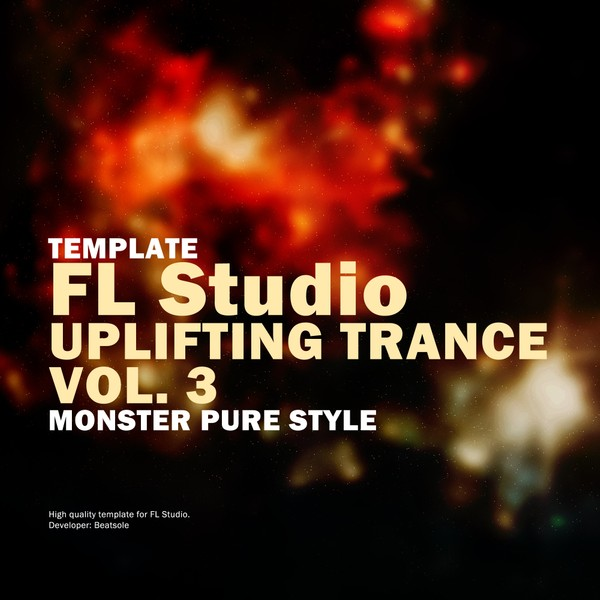 Uplifting Trance FL Studio Template Vol. 3 (Monster Pure Style)