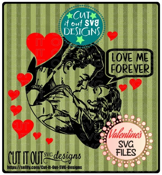 Love Me Forever Vintage Valentines SVG Cutting File  - great for HTV and Vinyl projects