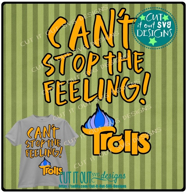 Trolls Movie Cant Stop the Feeling Title SVG Cutting File