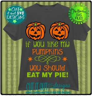 If you like my pumpkins - You Should ...-SVG Cutting File (3 Variations included)