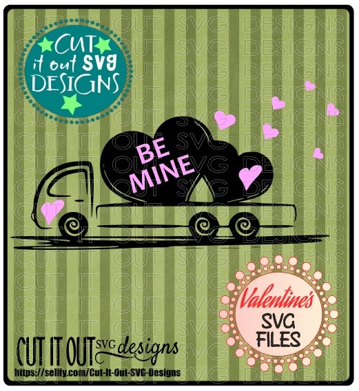 Be Mine Flatbed Truck Valentines SVG File for Cutting