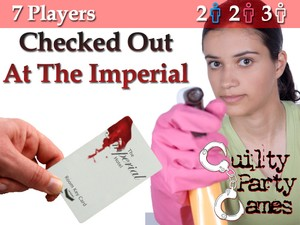 Checked Out At The Imperial - Murder/Mystery Game - 7 Players (2 Male / 2 Female / 3 Either)