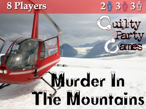 Murder In The Mountains - 8 Players (2 Male / 3 Female / 3 Either)