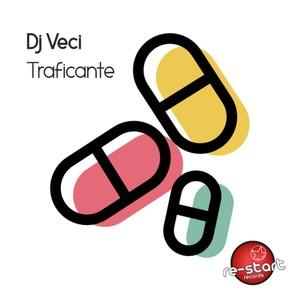DJ VECI - TRAFICANTE (HARD MIX)