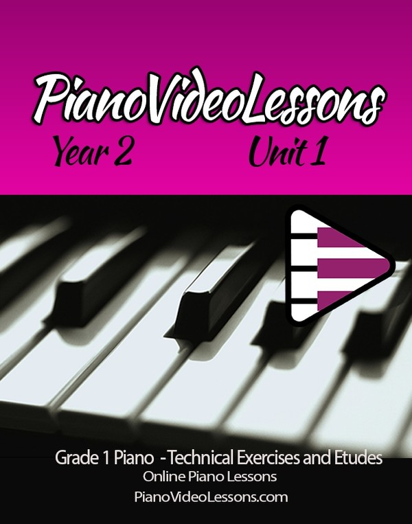 YEAR 2 - Grade 1 Piano Technical Exercises and Etudes